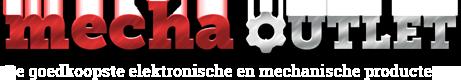 Mecha Outlet - De goedkoopste mechanische en elektronische producten